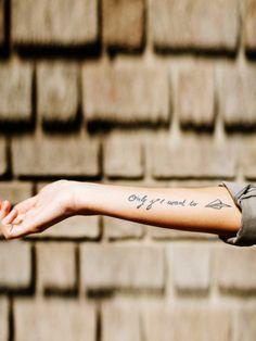 """Inspirierende Sprüche für dein nächstes Tattoo findest du hier! Wie wär's zum Beispiel mit """"Only if I want to""""."""