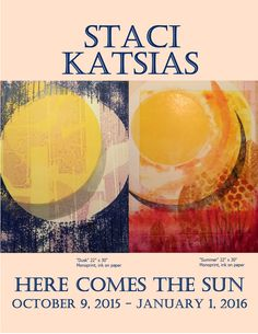 """Here Comes the Sun"" by Stacy Katsias at the TRANSIT GALLERY October 9 - January 1, 2016"