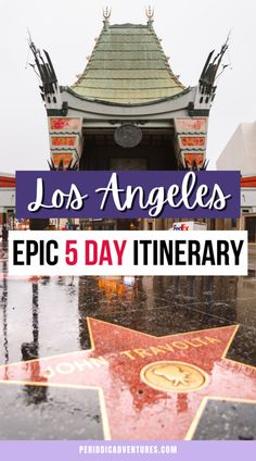 Local's Unforgettable 5 Day Los Angeles Itinerary - Periodic Adventures