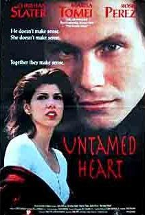 "310 Days-Romantic Films:Till Valentine's:...UNTAMED HEART...is sentimental and a film some Guy's (gal's) need to watch, U know who U are ... LOVE STORY AD BABOONS HEART How we relate 2 each other is examined thru Caroline's (marisa tomei) relationship trials. Christian Slater became Heartthrob of the year. Good Acting saves this film. 2/3 scenes are uncomfortable to watch. Minnesota in winter brrr. 2 songs have stayed w/me, 'getting ready & hockey game' QT: ""You are my peace."" May need hanky."
