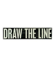 Black 'Draw the Line' Box Sign by Blow-Out