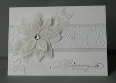 Gorgeous Anniversary Card...with embossing & flowers.