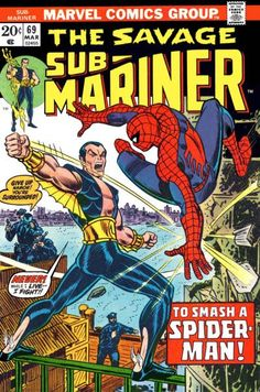 Savage Sub-Mariner #69. Sub-Mariner meets Spider-Man. Cover by John Romita.