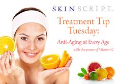 Treatment Tip: Anti-Aging at Ever Age with the power of vitamin C!