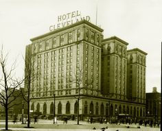 The Hotel Cleveland 1920's