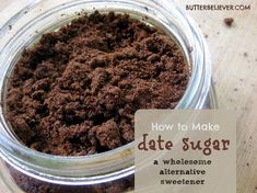 How to make your own date sugar. Easy, wholesome alternative sweetener!
