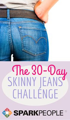 Join the 30-Day Skinny Jeans Challenge!