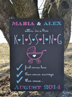 Chalkboard baby announcement I did with Craftsmart chalk markers. First comes love, then comes marriage, then comes baby in a baby carriage!