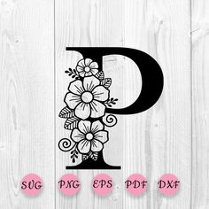 Mexican Flowers, Flower Alphabet, Picture Letters, Cricut Craft Room, Flower Svg, Floral Letters, Monogram Frame, Craft Patterns, Embroidery Designs