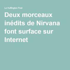Deux morceaux inédits de Nirvana font surface sur Internet