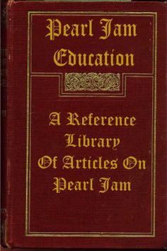 The Pearl Jam Reference Library   An Online Archive of Articles on Pearl Jam