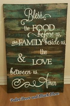 Bless the food before us, the family besides us and the love between us. Amen.