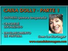 CAIXA DOLLY 1: DISTRESSED - CRAQUELÊ LOCALIZADO - PINTURA ENVELHECIDA - YouTube