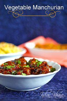 Soft, juicy, delicious, vegan and popular Veg Manchurian Gravy