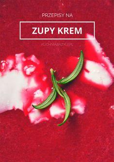 8 przepisów na pyszne zupy krem - kuchniabazylii.pl - blog kulinarny Blog, Watermelon, Food And Drink, Stuffed Peppers, Fruit, Vegetables, Beef, Thermomix, Stuffed Pepper