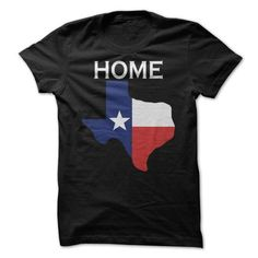 TEXAS IS MY HOME T-SHIRTS, HOODIES, SWEATSHIRT (19$ ==► Shopping Now)