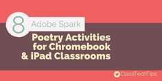 Looking for poetry lesson ideas? I'm very excited to share the free Adobe Spark tools and eight poetry activities for students.
