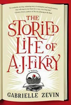 The Storied Life of A.J. Fikry/ This was a joy to read. Bravo! 5 stars