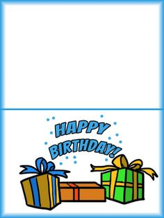 Happy Birthday Cards - this blue happy birthday card has wonderful and colorful presents! Just print from your home computer and write your own personal note inside! Find many more free printable birthday cards at www.printablesfree.com