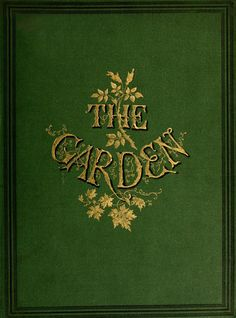 Cover of 'The Garden' (1874). Office - Covent Garden, London. archive.org