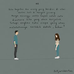Setjarikertas Indonesia quotes illustration Illustration by Sseol M Words by Agnes Suriadi Reminder Quotes, Mood Quotes, Life Quotes, Short Quotes, Best Quotes, Quotations, Qoutes, Cinta Quotes, Quotes Galau