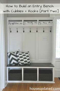 How to Build an Entry Bench with Cubbies and Hooks [Part Two] | DIY built-in entryway/hallway clothing/shoes storage
