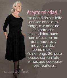 Me acepto Love Life Quotes, Woman Quotes, Special Quotes, Happy B Day, Empowering Quotes, Spanish Quotes, Fashion Quotes, Carolina Herrera, Mom And Dad