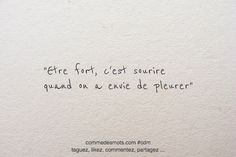 Happy New Year Quotes :Etre fort, c'est sourire Mood Quotes, Daily Quotes, Positive Quotes, Best Quotes, Life Quotes, Happy New Year Quotes, Quotes About New Year, Meaningful Quotes, Inspirational Quotes