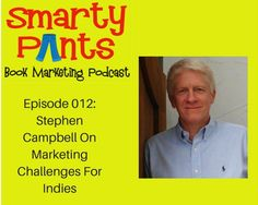 In episode 012 of the Smarty Pants Book Marketing Podcast, Chris visits with…