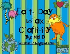 I am ABSOLUTELY an Earth Day freak! Love it! I personally recycle more than I throw away. I do a huge Earth Day/Lorax unit