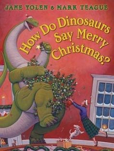 I checked out How Do Dinosaurs Say Merry Christmas? by Jane Yolen, Mark Teague (Illustrations) on Lish, $16.99 USD