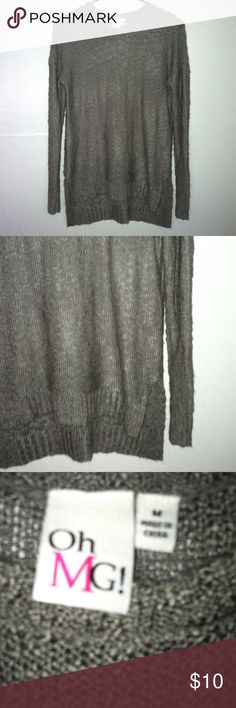 OHMG! Knit Sweater shirt Medium •Excellent used condition •Worn one time •Knit sweater with Long sleeves and high low design  •Color: Gray •Size:Medium •Brand: OHMG! •NO TRADES  •FREE GIFT WITH ANY PURCHASE•15% OFF ALL BUNDLES• OHMG! Sweaters Crew & Scoop Necks