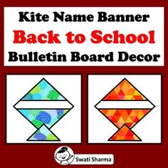 Kite Name Banner, Back to School, Bulletin Board, Door Decor Back To School Bulletin Boards, Door Displays, Name Banners, Single Sheets, Cut And Paste, Printable Worksheets, Different Patterns, Kid Names, Kite