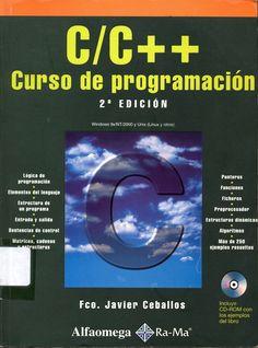 Fundamentos de informática e introducción a la programación #c/c++ #franciscojavierceballos #alfaomega #rama #programacion #algoritmos #escueladecomerciodesantiago #bibliotecaccs