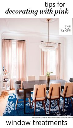 Tips for Decorating with Pink Window Treatments