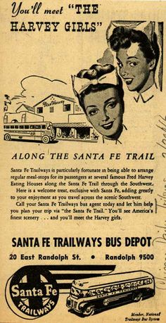 """Santa Fe Trailways – You'll meet """"The Harvey Girls"""" ~ I absolutely love the story of the Harvey girls! I wish I could have experienced that time. Vintage Advertisements, Vintage Ads, Starting A Coffee Shop, Harvey House, Harvey Girls, Santa Fe Trail, Train Posters, Old Pottery, Train Art"""