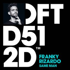 #housemusic Same Man: Kicking off what's set to be a huge year for him as an artist, Franky Rizardo's 'Same Man' sets the tone for an…