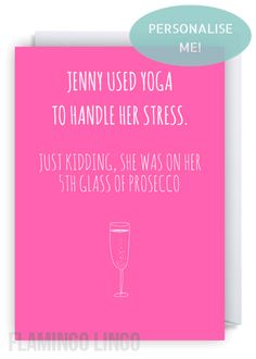 Flamingolingocouk Cheeky Fun Greetings Cards We Ship Worldwide Free Delivery Within The UK Funny Personalised Birthday Card Yoga5th Glass Of