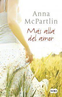 Mas Alla del Amor – Anna McPartlin https://bookatspanglish.wordpress.com