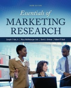 Essentials of Marketing Research/Jr., Joseph Hair, Mary Wolfinbarger, Robert Bush, David Ortinau