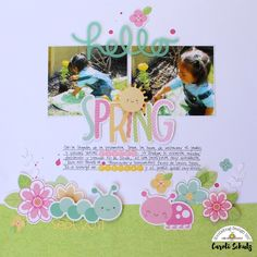 Doodlebug Design Inc Blog: Spring Things Collection: Hello Spring Layout by Caroli