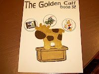 Gold calf worksheet with three things that might be idols in our lives
