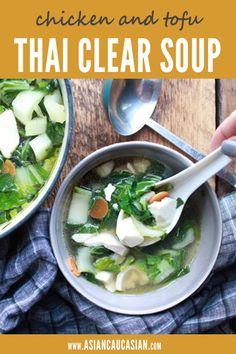 This Easy Thai Clear Soup is loaded with veggies, chicken and tofu. It's so healthy, full of flavor and super easy to prepare! Healthy Thai Recipes, Asian Dinner Recipes, Easy Asian Recipes, Spicy Recipes, Healthy Dinners, Healthy Foods, Thai Vegetable Soup, Thai Chicken, Chicken Soup