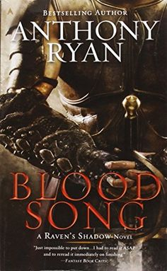 Blood Song A Ravens Shadow Novel