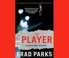 'The Player' is the fifth book in the award winning Carter Ross mystery series by Brad Parks. This time Carter Ross examines the issue of development and brown field remediation. Sound like a dry topic? Not in Brad Park's hands.