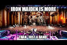 Maiden is more than just a band.