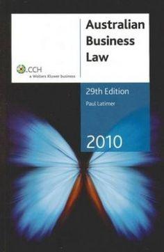 Paul Latimer (2010). Australian Business Law: 29th Edition. Published by CCH Australia Ltd.