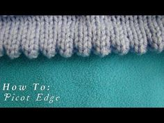 Picot Cast-on Method for Greenwood Shawl Knitting Pattern Knitting Stiches, Knitting Videos, Crochet Videos, Knitting For Beginners, Knitting Projects, Baby Knitting, Toe Up Socks, Stitch Patterns, Knitting Patterns