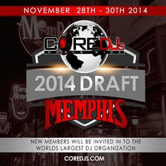 #Ready ... #TheCoreDJs Draft Weekend is right after Thanksgiving Day in #MEMPHIS! Welcoming new members to the @CoreDJsWorldwide and @coremodelworld @coredjpromo #draft3 #2014 #memp10 #DJs #models #coredjapproved #core10 #coredjs #draft @IAMTONYNEAL Discounted hotels and events TBA this week!
