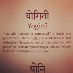 I prefer the whole definition, thanks. ^^ #yogini #goddess